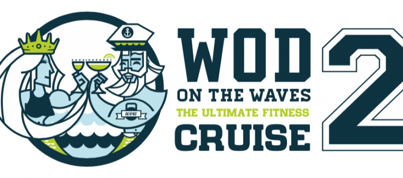 WOD on the Waves Fitness Cruise Returns for Second Sail in April 2020